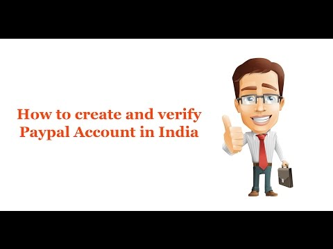 How to Create and Verify Paypal Account in India
