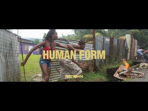 Freetown Collective - Human Form [Official Music Video]