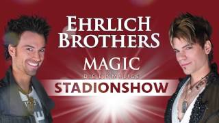 Ehrlich Brothers: Magic - Die einmalige Stadionshow - DVD Trailer