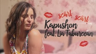 Kapushon feat. Lia Taburcean - Scart Scart [Official Video]