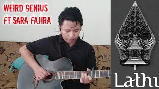 LATHI - WEIRD GENIUS FT SARA FAJIRA (GITAR COVER)
