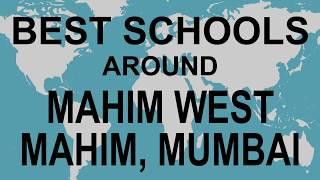 Best Schools around Mahim West, Mahim, Mumbai   CBSE, Govt, Private, International | Study Space