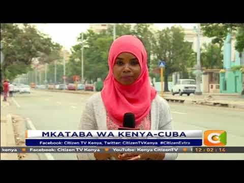 Citizen Extra:Mkataba wa madaktari kati ya Kenya na Cuba watiwa sahihi