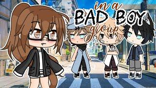 「Gacha Life」In a Bad Boy Group ▪ Mini Movie