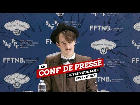 La conf de presse - EP01 - Niney