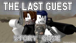 Le dernier jeu d'histoire d'invité (gameplay) ROBLOX