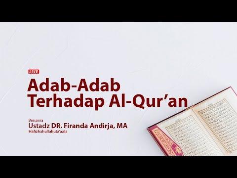 ustadz-dr.-firanda-andirja,-ma---adab-adab-terhadap-al-qur'an
