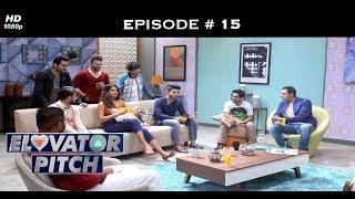 Elovator Pitch - Episode 15 - Baffled by a smile! - Season Finale