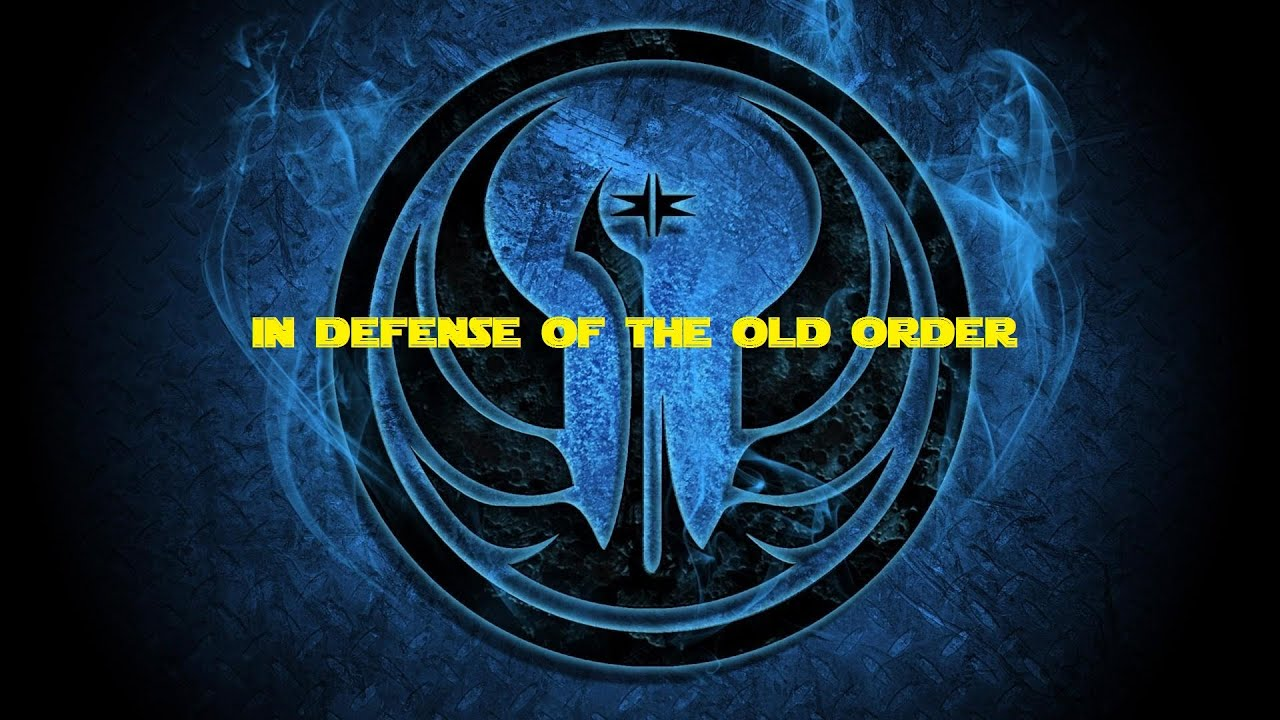 My defense for the old jedi order youtube my defense for the old jedi order biocorpaavc