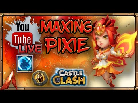Castle Clash Stream! Maxing Pixie! Decision Made!