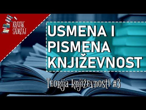 USMENA I PISANA KNJIŽEVNOST - Teorija književnosti (#3)