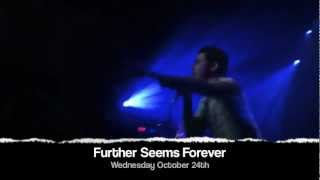 Further Seems Forever Oct 24th
