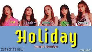 SECRET NUMBER (시크릿넘버) – Holiday Lyrics (Color Coded Han\/Rom…