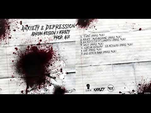 ADRIAN KOSLOV X KRAZY - ANXIETY & DEPRESSION [PROD. 4LX]