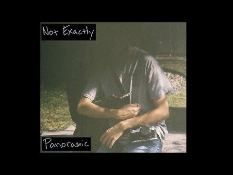 Panoramic - Not Exactly (2016) Full Album