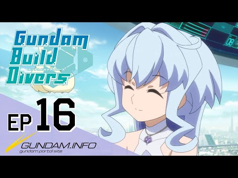 Gundam Build DiversEpisode 16: Friends ReunitedEN,TW,KR,FR,IT sub