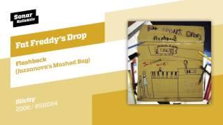Fat Freddy's Drop - Flashback (Jazzanova's Mashed Bag Mix)