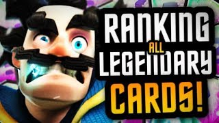 Clash Royale Legendary Card Rankings | Who's The Best? 2018
