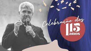Culto de Celebração - 115 Anos IPMAnaus
