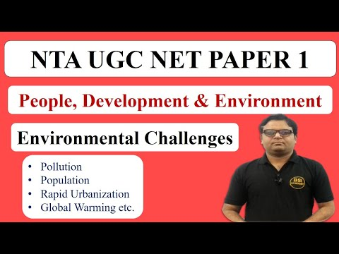 People & Environment UGC NET Paper 1 Part 2 || Environmental Challenges - CBSE UGC NET JRF Exam