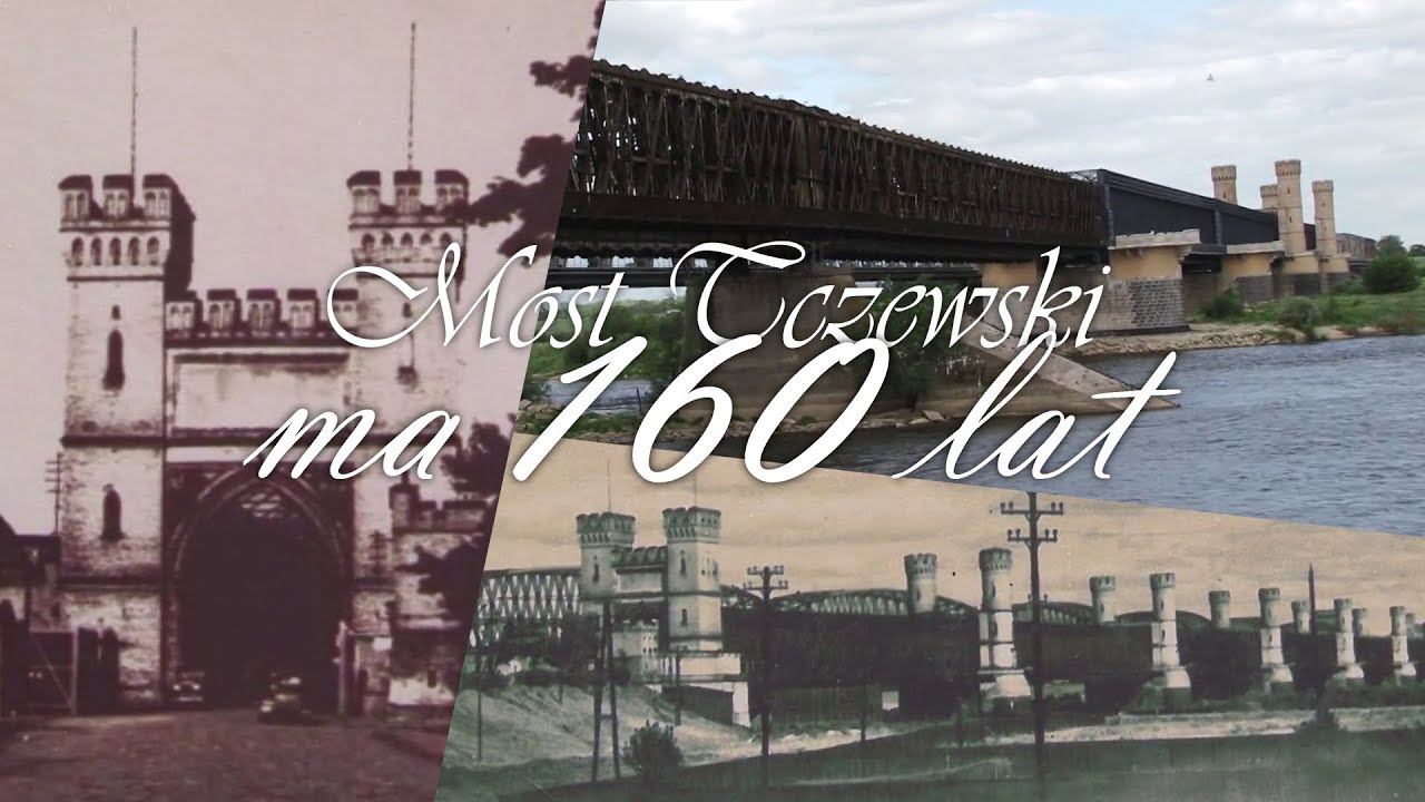 Tak świętował Most Tczewski w swoje 160. urodziny