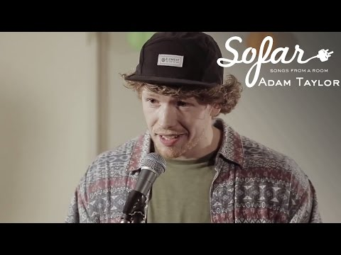 Adam Taylor  Man Now  Sofar London
