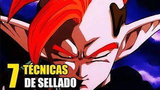 7 TECNICAS DE SELLADO EN DRAGON BALL SUPER | Z | GT | ANZU361