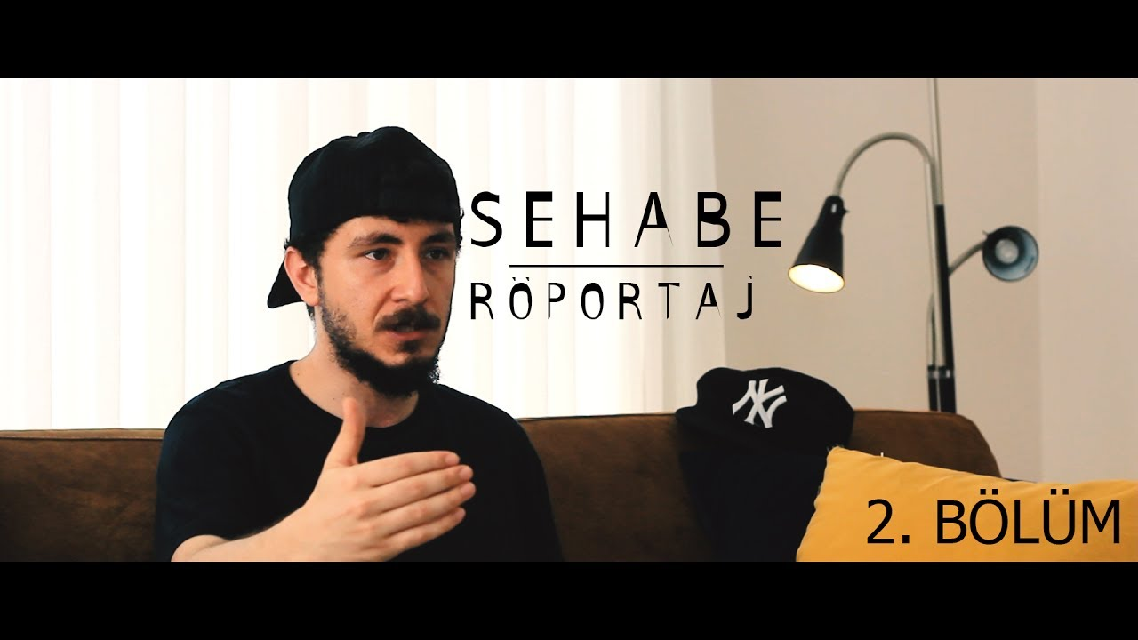 Sehabe Röportajı (2.Bölüm)