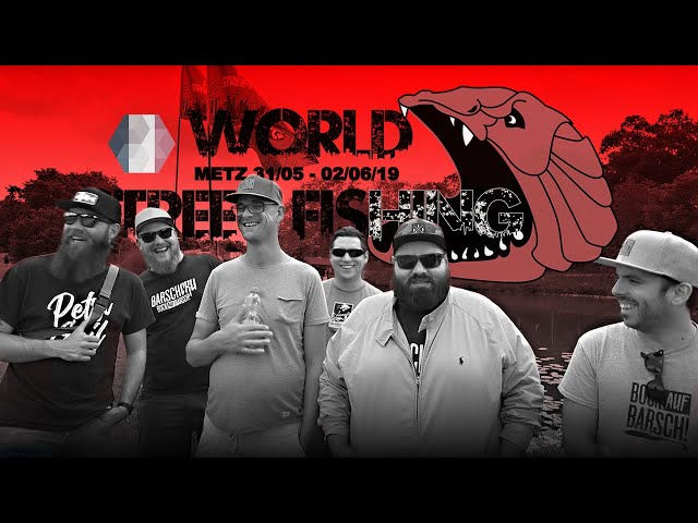 #WSF / World Street Fishing 2019 / Metz, Frankreich TAG 1