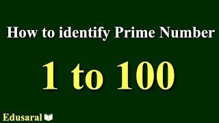 Eratosthenes Seive | How to identify Prime Number  between 1 to 100 | Number System | Edusaral