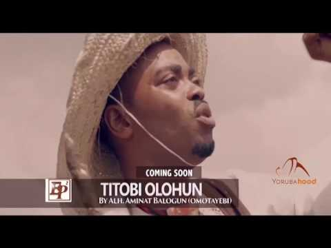 Titobi Olohun - Now Showing On Yorubahood