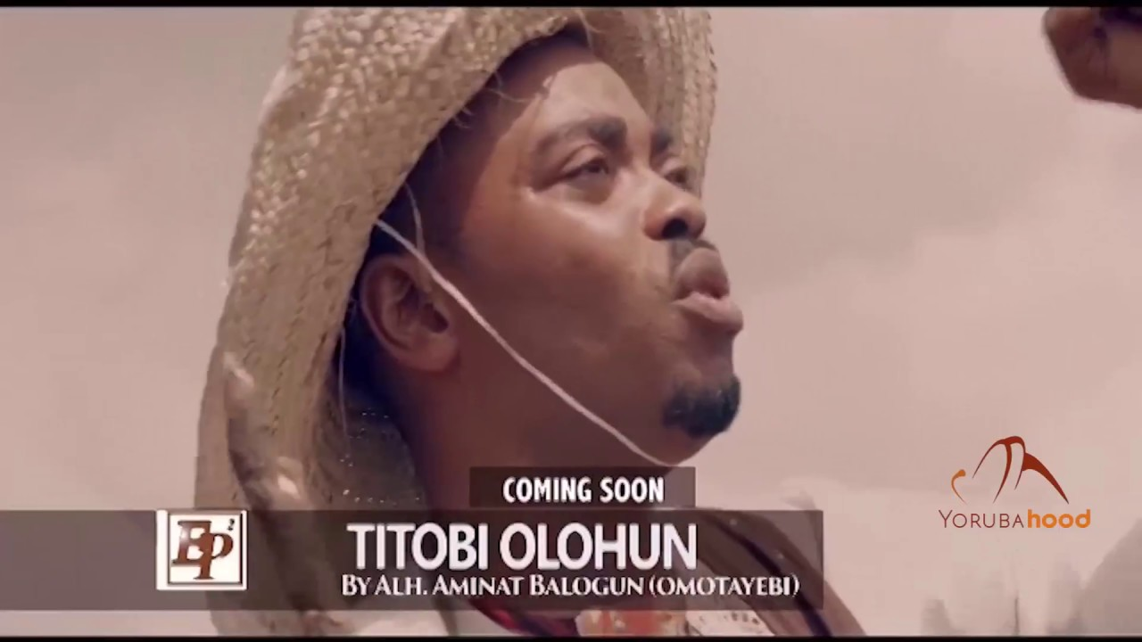 Download Titobi Olohun - Now Showing On Yorubahood