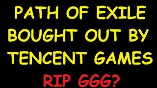 GGG SOLD PATH OF EXILE TO TENCENT?! | Demi