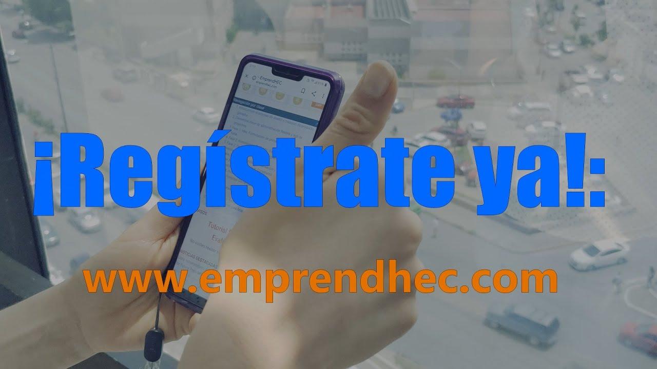 ¿Por qué EmprendHEC? Comunidad Virtual Global de Emprendedores Innovadores de Habla Hispana