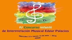 "IV Concurso Infantil de Interpretación Musical ""Edgar Palacios"""