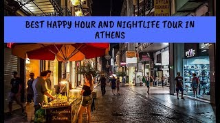 Best Happy Hour and Nightlife Tour in Athens