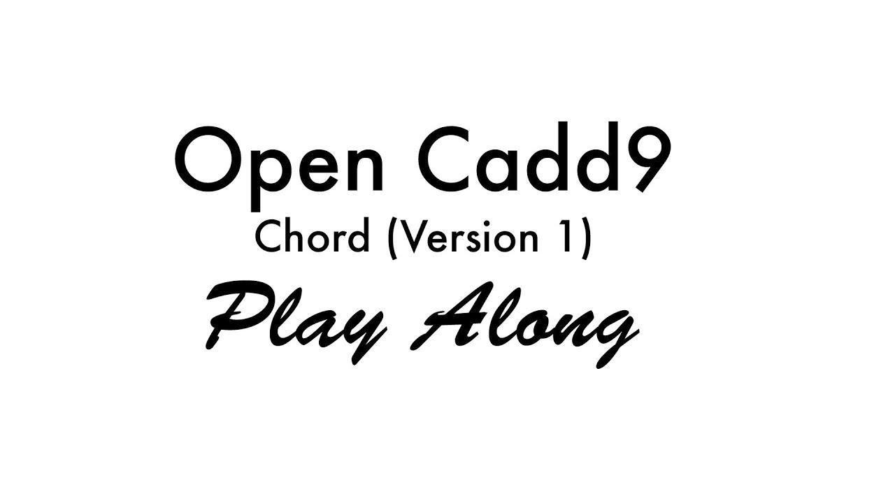 Open cadd9 chord version 1 youtube open cadd9 chord version 1 hexwebz Gallery