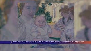 Yvelines | Des oeuvres du musée Maurice Denis de Saint-Germain-en-Laye prêtées aux Etats-Unis