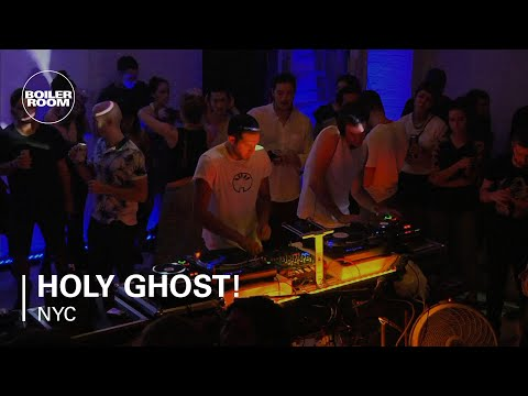 Holy Ghost! Boiler Room NYC DJ Set