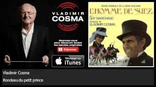 Vladimir Cosma - Rondeau du petit prince