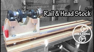 The Lathe Part 3,The Rail, HeadStock and Tips For Designing Machines: 023