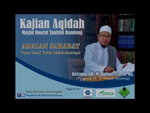 KH.M.Rofiqul A'la Lc.MA | Amalan Sahabat yang Rasul Tidak Melakukannya