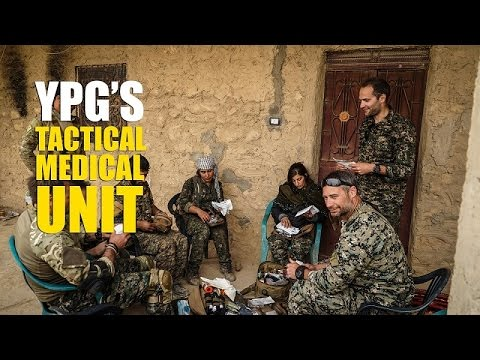 Foreign Volunteers in YPG's Tactical Medical Unit (TMU)