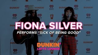 Fiona Silver Performs 'Sick of Being Good' Live | DLL