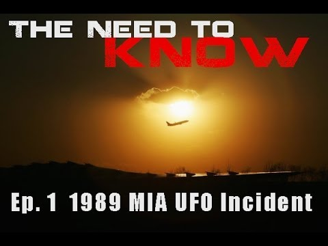 The Need To Know - Episode 1 -  1989 UFO over Miami International Airport