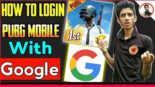 how to login pubg mobile with google play || how to login pubg mobile with google