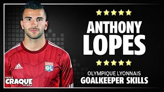 ANTHONY LOPES ● Olympique Lyonnais ● Goalkeeper Skills
