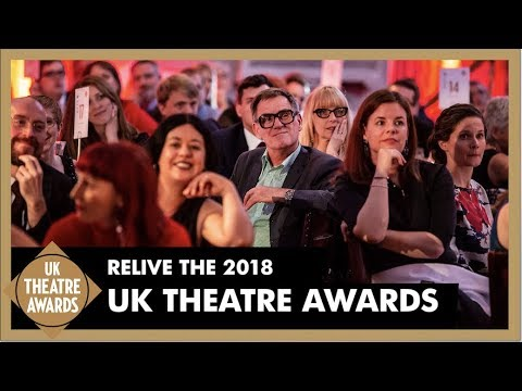 Relive the UK Theatre Awards 2018