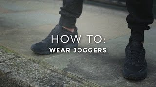 How To Wear Joggers / Sweatpants