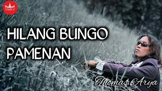 Download Mp3 Thomas Arya - Hilang Bungo Pamenan     Lagu Minang
